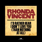 rhonda_vincent_id_rather_hear_i_dont_love_you
