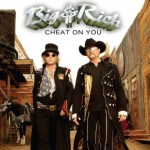 Big & Rich Cheat on You