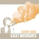 Kacey Musgraves Blowin' Smoke