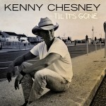 Kenny Chesney Til it's gone
