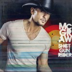Tim McGraw Shotgun Rider