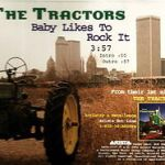 The Tractors Baby Likes to Rock it