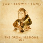 Zac Brown Band The Grohl Sessions Vol. 1