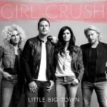 Little Big Town Girl Crush