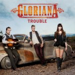 Gloriana Trouble