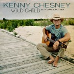 Kenny Chesney with Grace Potter Wild Child