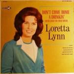Loretta Lynn Don't Come Home a Drinkin