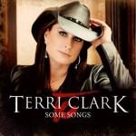 Terri Clark Some Songs