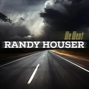 Randy Houser We Went