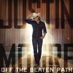 Justin Moore Off the Beaten Path
