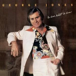 george-jones-i-am-what-i-am