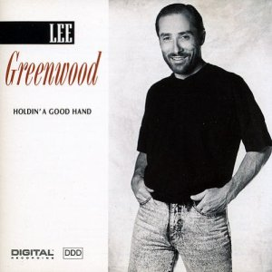 lee-greenwood-holdin-a-good-hand