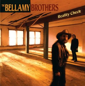 the-bellamy-brothers-reality-check
