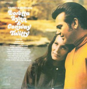 loretta-llynn-conway-twitty-we-only-make-believe
