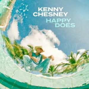 Kenny Chesney Happy Does