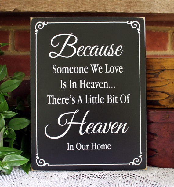 Download Because Someone We Love is in Heaven Wood Sign Memory Wall ...