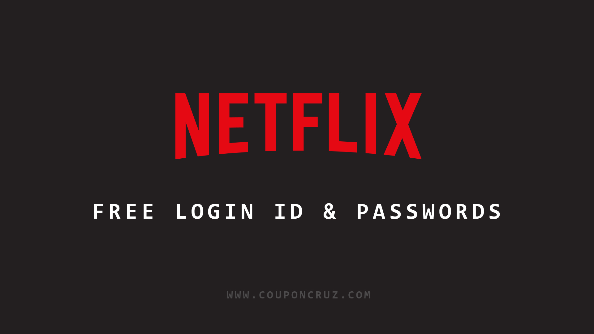 Free Netflix Accounts Email And Password January 2021
