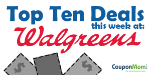 Top ten deals at Walgreens this week