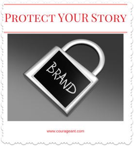 Branding – Protect YOUR Story – Part 3