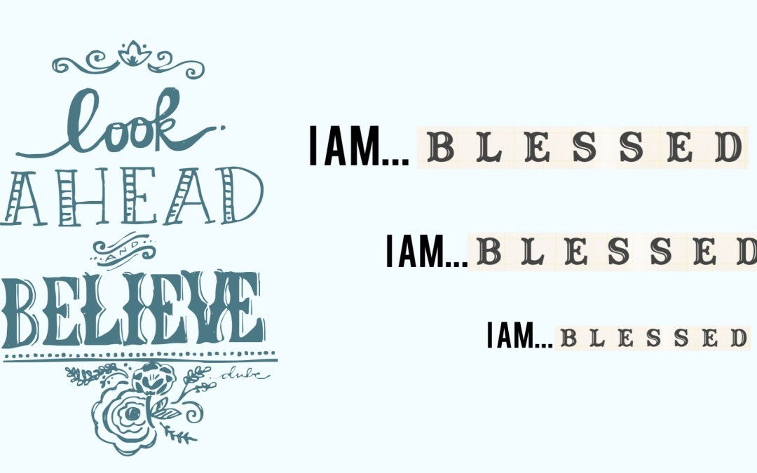 I am blessed!