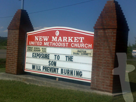 Church sign - Exposure to the Son will prevent burning - New Market United Methodist Church