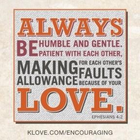 Ephesians 4:2 K-Love Verse