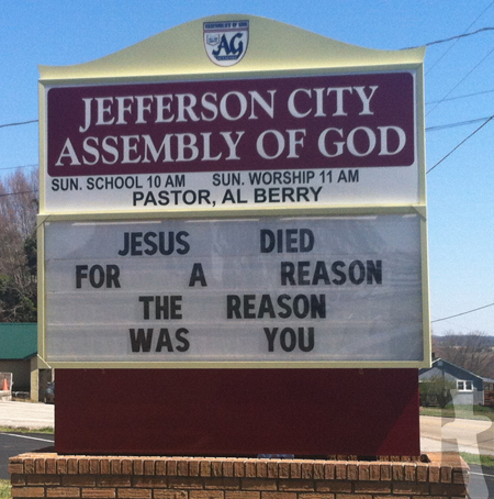 Jefferson City Assembly of God Church Sign - Jesus Died for a reason, the reason was you.