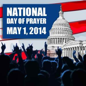 National Day of Prayer - May 1