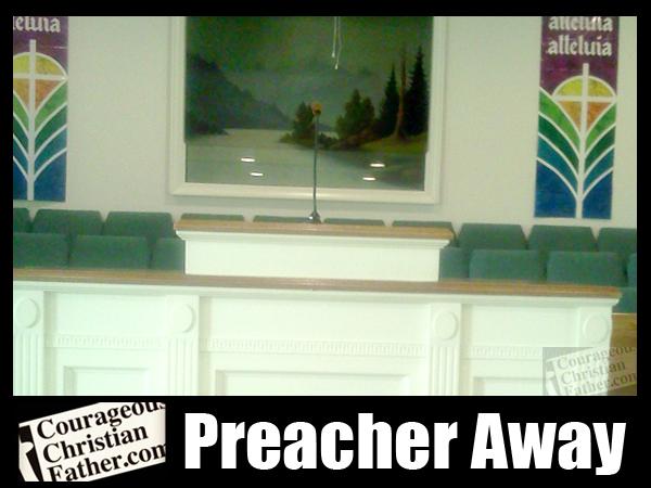 Preachers Away