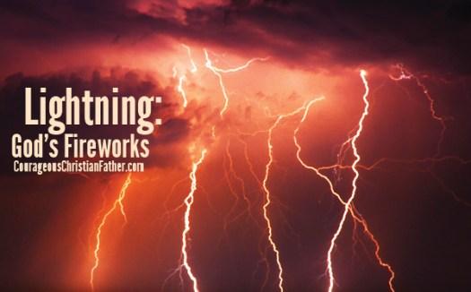Lightning: God's Fireworks