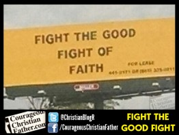 Fight the Good Fight Billboard