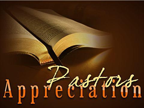 Pastor Appreciation - Pastors Appreciation Pastor Appreciation - Pastors Appreciation Day - Pastor Appreciation - Pastors Appreciation Month