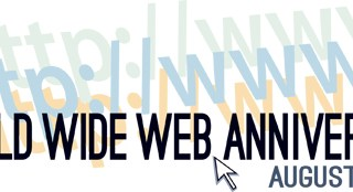 World Wide Web Anniversary