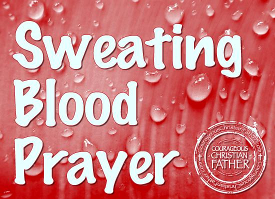 Sweating Blood Prayer