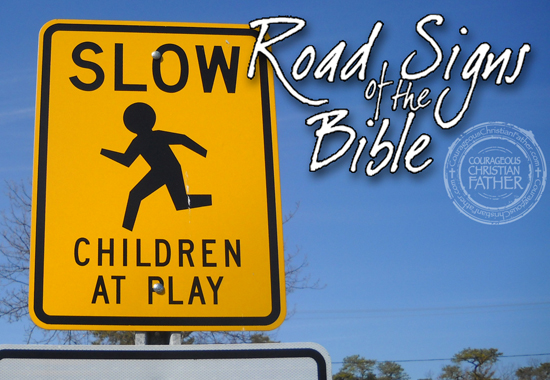 Slow Children At Play - Road Signs of the Bible
