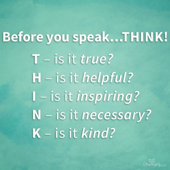 Before you speak ... THINK! (acronym)