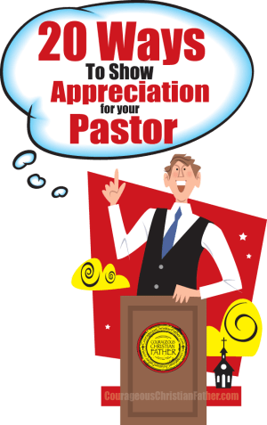 20 Ways To Show Appreciation for your Pastor - Pastor Appreciation