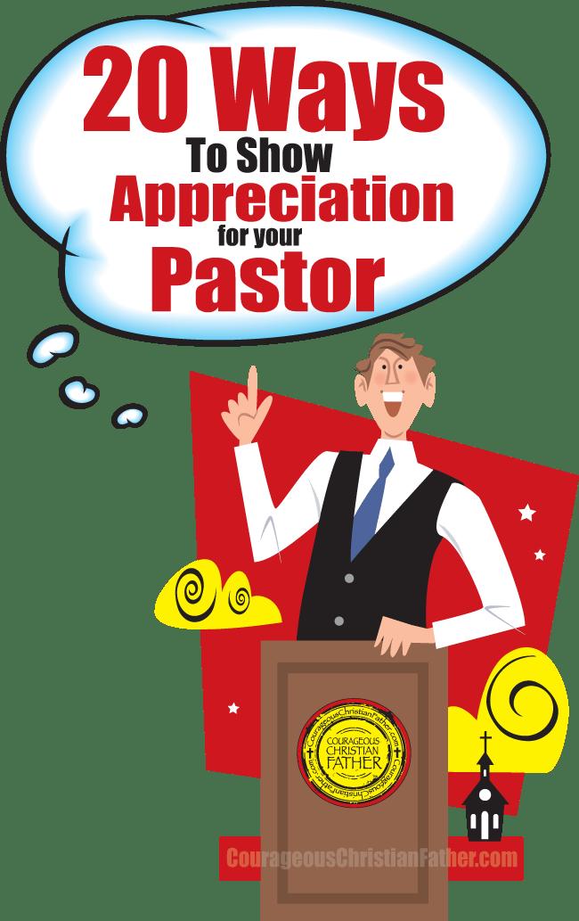 20 Ways To Show Appreciation for your Pastor - Pastor Appreciation