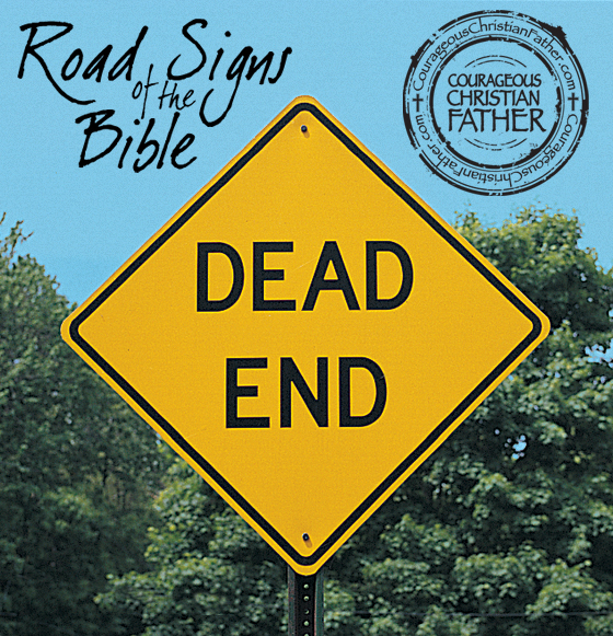 Dead End - Road Signs of the Bible