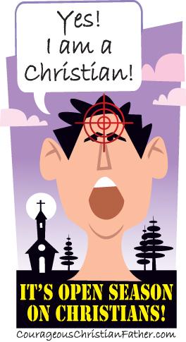 "Open Season on Christians! ""Yes! I am a Christian"" image"