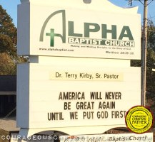 Make American Great Church Sign - Alpha Baptist Church