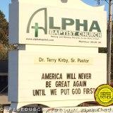 Make American Great Church Sign - Alpha Baptist Church