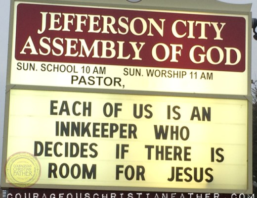 Each of us is an innkeeper who decides if there is room for Jesus. (Jefferson City Assembly of God) Church Sign
