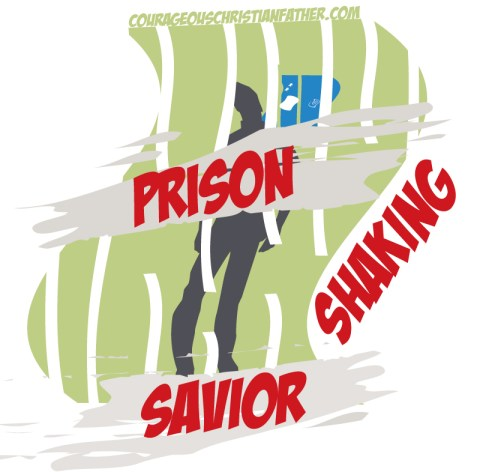Prison-Shaking Savior