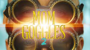Mom Googles 2