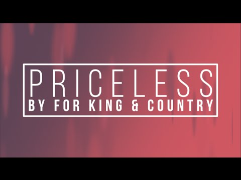 Priceless by For King and Country