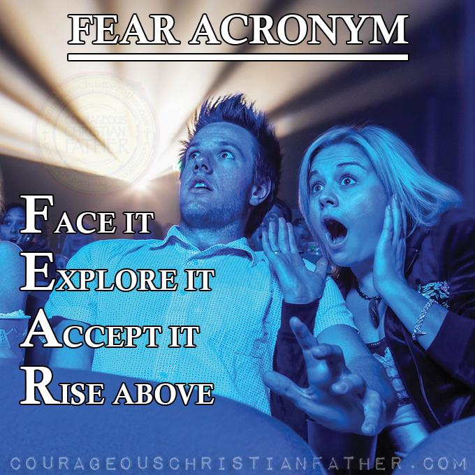 Face It Explorer It Accept It Rise Above (Acronyms for Fear) #Fear
