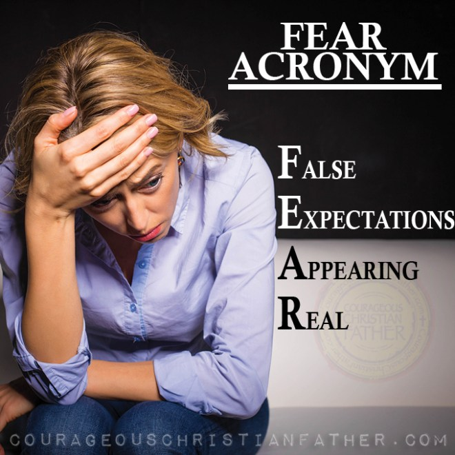 False Expectations Appearing Real (Acronym for Fear) #Fear