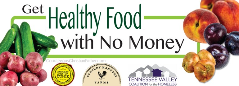 Get Healthy Food with No Money (Century Harvest Farms and Tennessee Coalition for the Homeless)