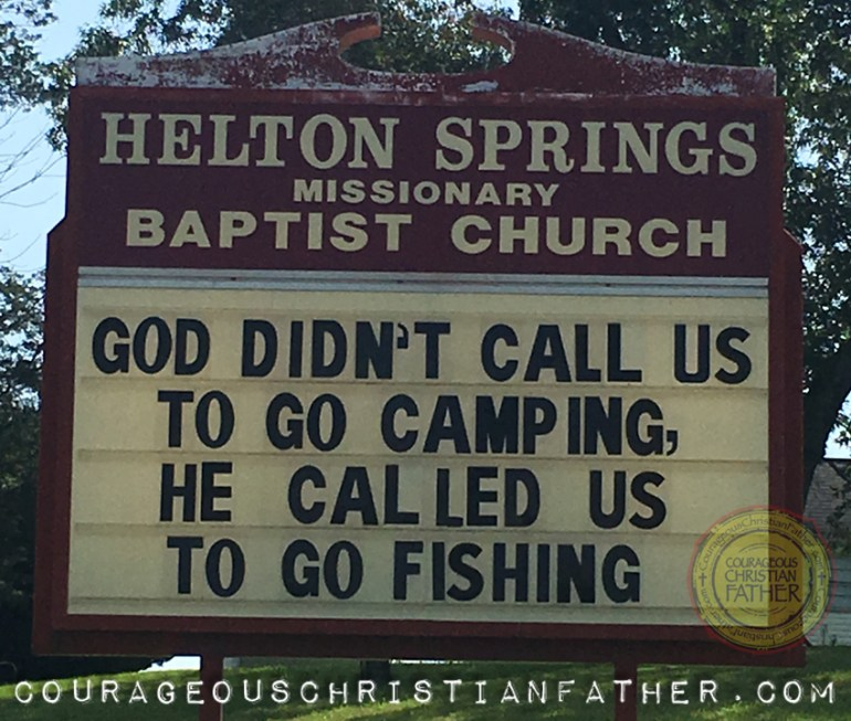 God Didn't Call us to go Camping, He called us to go Fishing. Helton Springs Missionary Baptist Church